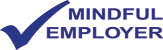 Click to visit mindfulemployer.net (opens in new tab/window)